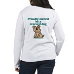 Proudly Owned (Dog) Women's Long Sleeve T-Shirt