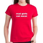 Real Girls Eat Meat Women's Colored T-Shirt