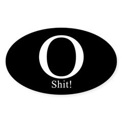 O Shit! Oval Decal