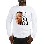 Obama ! Long Sleeve T-Shirt