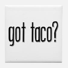 Got Taco? Tile Coaster
