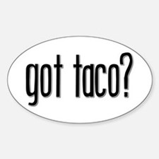 Got Taco? Oval Decal