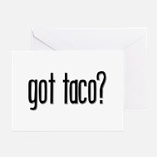 Got Taco? Greeting Cards (Pk of 10)