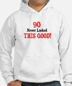 90 never looked this good Hoodie
