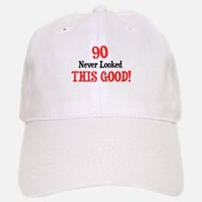 90 never looked this good Baseball Baseball Cap