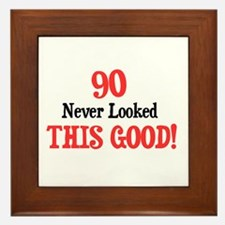 90 never looked this good Framed Tile