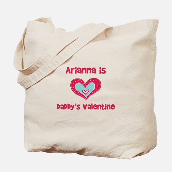 Arianna Is Daddy's Valentine Tote Bag