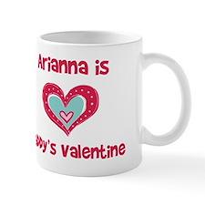 Arianna Is Daddy's Valentine Mug