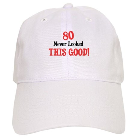 80 never looked this good Cap