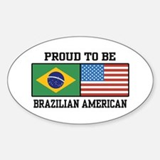 Proud Brazilian American Oval Decal