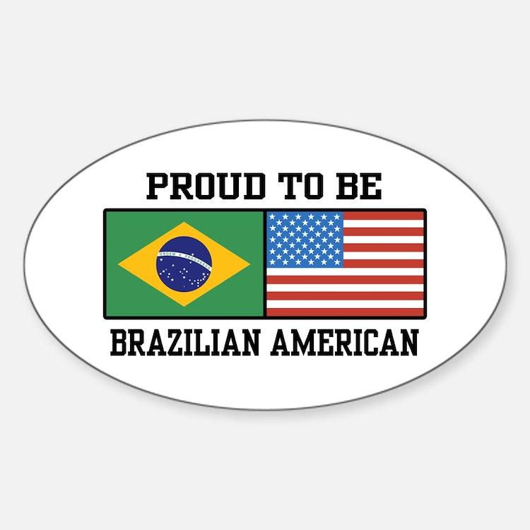 Proud Brazilian American Oval Decal