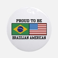 Proud Brazilian American Ornament (Round)