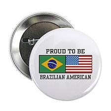 "Proud Brazilian American 2.25"" Button"