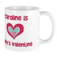 Caroline Is Daddy's Valentine Mug
