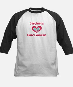 Caroline Is Daddy's Valentine Kids Baseball Jersey