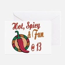 Hot N Spicy 13th Greeting Card