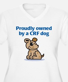 Proudly Owned (CRF Dog) T-Shirt