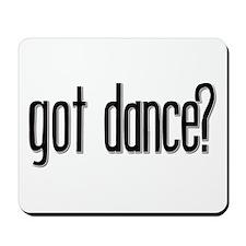 Got Dance? Mousepad