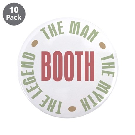 "Booth Man Myth Legend 3.5"" Button (10 pack)"