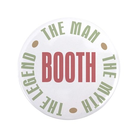 """Booth Man Myth Legend 3.5"""" Button (100 pack)"""