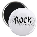 Rock Star part deux Magnet