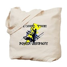 Fight The Power Company! Tote Bag