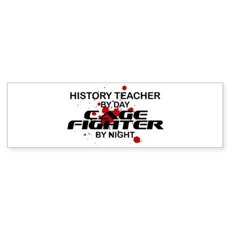 History Tchr Cage FIghter by Night Sticker (Bumper