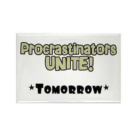 """""""Procrastinators Unite"""" Magnet"""
