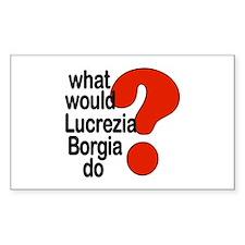 Lucrezia Borgia Rectangle Decal