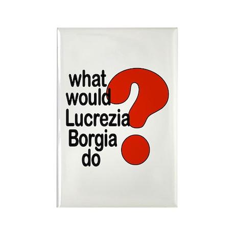 Lucrezia Borgia Rectangle Magnet