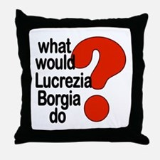 Lucrezia Borgia Throw Pillow