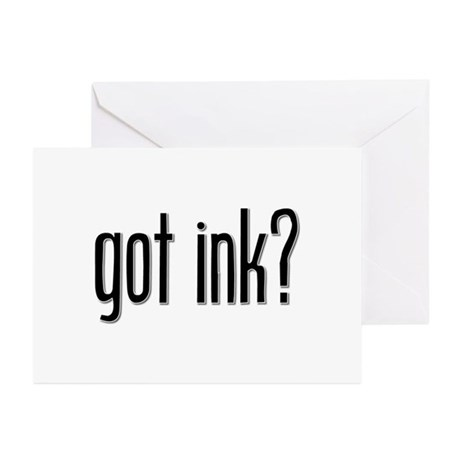 Got Ink? Greeting Cards (Pk of 10)