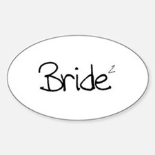 Bride (Squared) Oval Decal