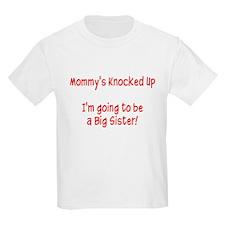 Knocked Up Big Sis T-Shirt