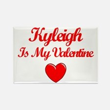 Kyleigh Is My Valentine Rectangle Magnet