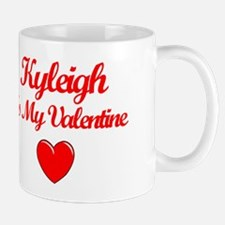Kyleigh Is My Valentine Mug