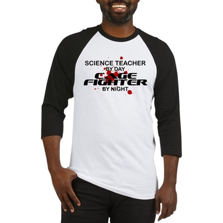 Science Tchr Cage Fighter by Night Baseball Jersey