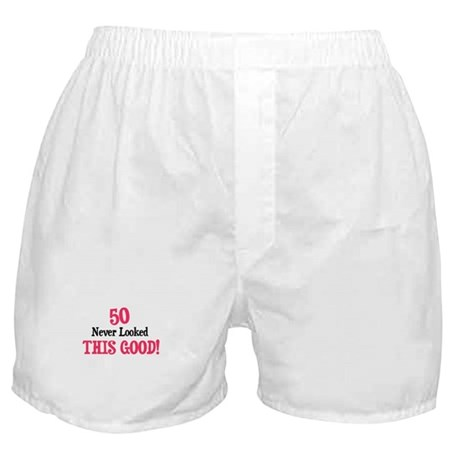 50 never looked so good Boxer Shorts