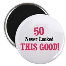 50 never looked so good Magnet
