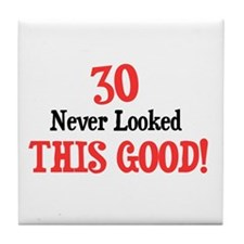 30 never looked so good Tile Coaster