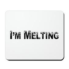 I'm Melting Mousepad