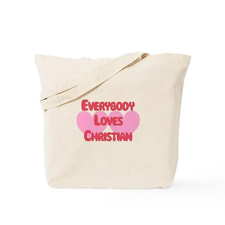 Everybody Loves Christian Tote Bag