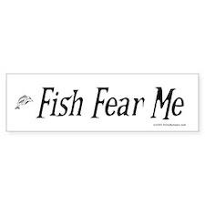 Fish Fear Me, Fisherman's Bumper Bumper Sticker
