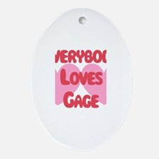 Everybody Loves Gage Oval Ornament