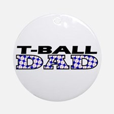 T-Ball Dad Ornament (Round)
