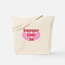 Everybody Loves Joe Tote Bag