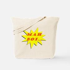 Mah Boi Tote Bag