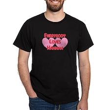 Everybody Loves Hannah T-Shirt