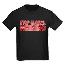 Stop Global WHINING T
