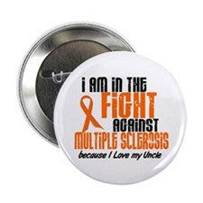 """In The Fight Against MS 1 (Uncle) 2.25"""" Button"""